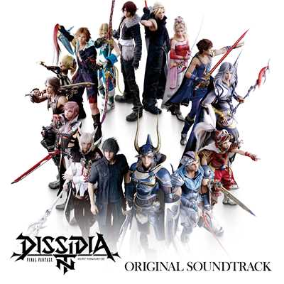 アルバム/DISSIDIA FINAL FANTASY NT Original Soundtrack/V.A.