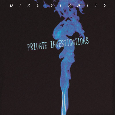 アルバム/Private Investigations / Badges, Posters, Stickers, T-Shirts/ダイアー・ストレイツ