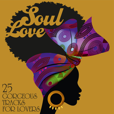 Soul Love: 25 Gorgeous Tracks for Lovers/Various Artists