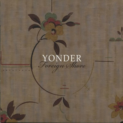 Foreign Shore/Yonder