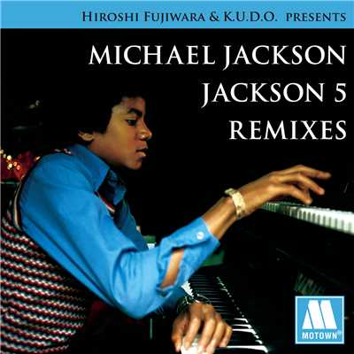 シングル/I'LL BE THERE (HF & K.U.D.O. REMIX)/The Jackson 5