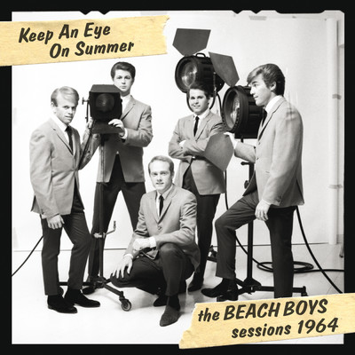 ハイレゾアルバム/Keep An Eye On Summer - The Beach Boys Sessions 1964/The Beach Boys