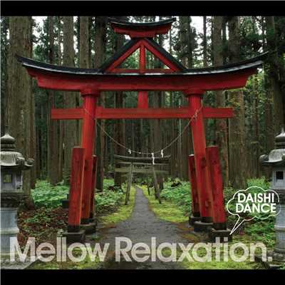 アルバム/beatlessBEST... Mellow Relaxation./DAISHI DANCE