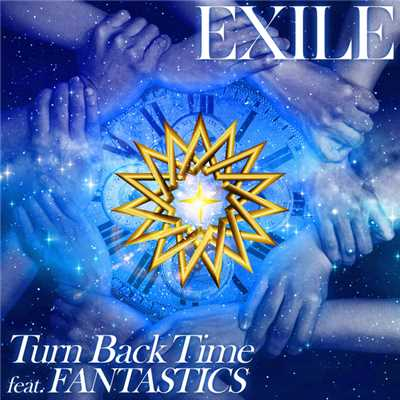 着うた®/Turn Back Time feat. FANTASTICS(サビver.)/EXILE