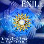 シングル/Turn Back Time feat. FANTASTICS/EXILE