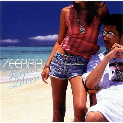 アルバム/Perfect Queen/ZEEBRA