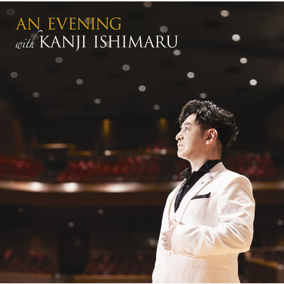 アルバム/AN EVENING with KANJI ISHIMARU (Live)/石丸 幹二