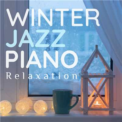 Winter Jazz Piano Relaxation/Smooth Lounge Piano