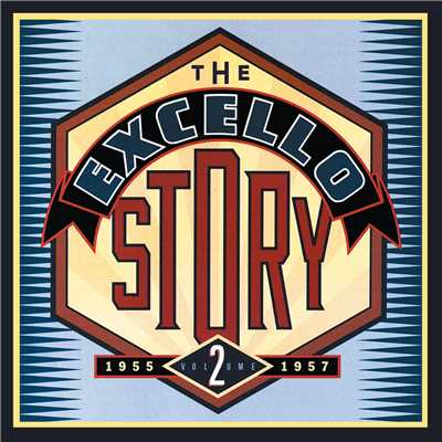 アルバム/The Excello Story Vol. 2: 1955-1957/Various Artists