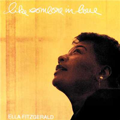 アルバム/Like Someone In Love (Expanded Edition)/Ella Fitzgerald