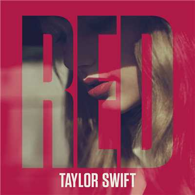 シングル/We Are Never Ever Getting Back Together/Taylor Swift
