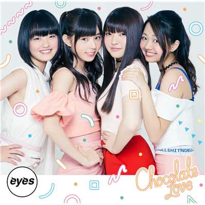 シングル/Chocolate Love/eyes