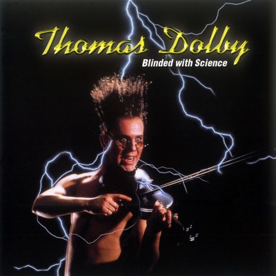 アルバム/Blinded With Science/Thomas Dolby