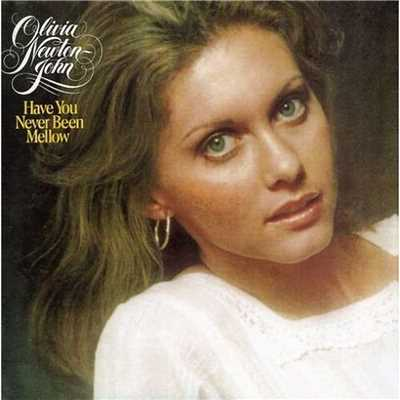 アルバム/Have You Never Been Mellow/Olivia Newton-John
