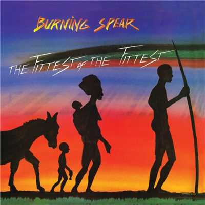 アルバム/Fittest Of The Fittest/Burning Spear