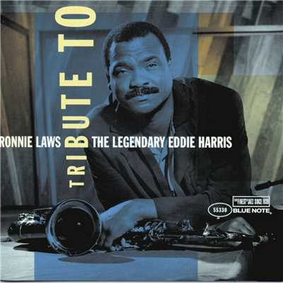 アルバム/Tribute To The Legendary Eddie Harris/Ronnie Laws