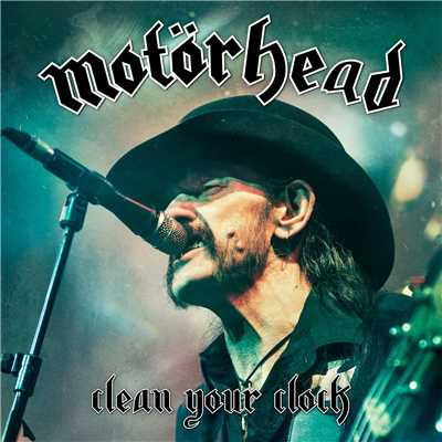 シングル/Stay Clean (Live In Munich 2015)/Motorhead