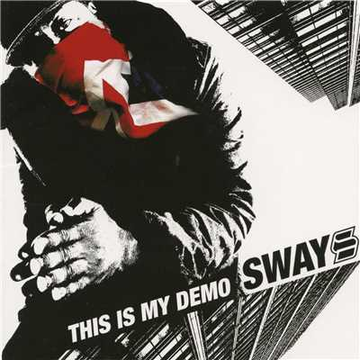 アルバム/This Is My Demo/Sway