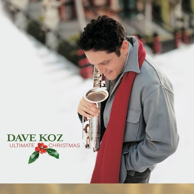 アルバム/Ultimate Christmas/Dave Koz