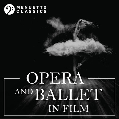 アルバム/Opera and Ballet in Film/Various Artists