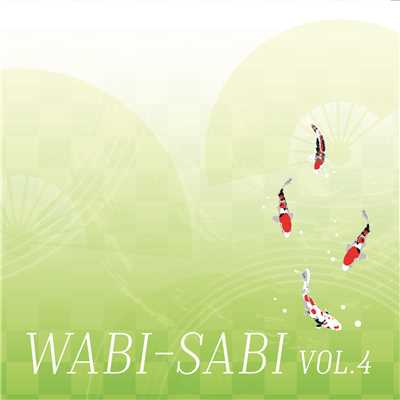 アルバム/WABI-SABI Vol.4/Various Artists