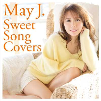 アルバム/Sweet Song Covers/May J.
