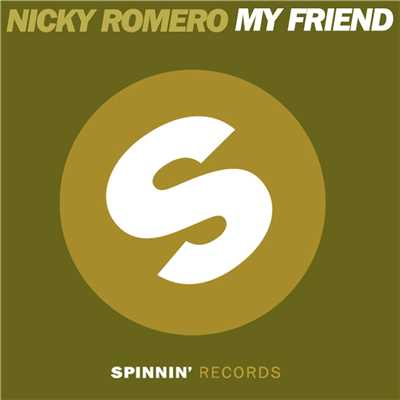 アルバム/My Friend/Nicky Romero