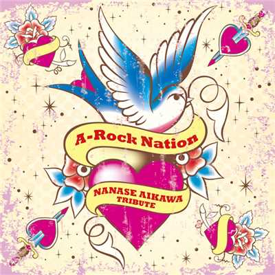 A-Rock Nation -NANASE AIKAWA TRIBUTE-/Various Artists