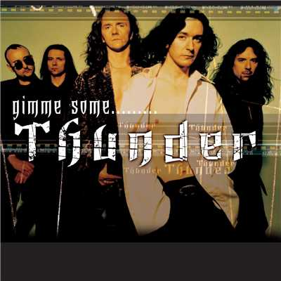 アルバム/Gimme Some...../Thunder