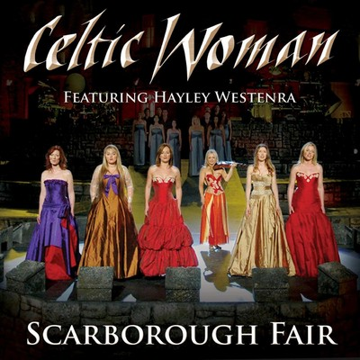 シングル/Scarborough Fair/Celtic Woman