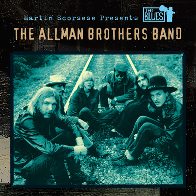 アルバム/Martin Scorsese Presents The Blues: The Allman Brothers Band/The Allman Brothers Band