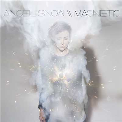 アルバム/Magnetic/Angel Snow