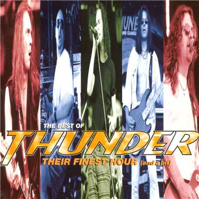 アルバム/Their Finest Hour (And A Bit)/Thunder