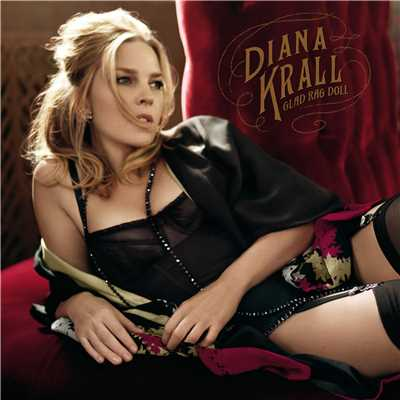 アルバム/Glad Rag Doll (Japan Version)/Diana Krall