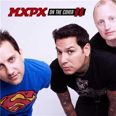 アルバム/On The Cover II/MxPx