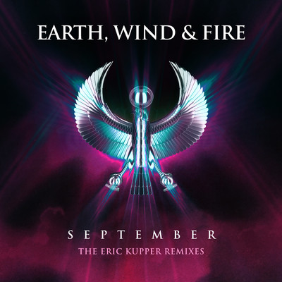 September (The Eric Kupper Remixes)/Earth, Wind & Fire