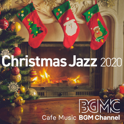 アルバム/Christmas Jazz 2020/Cafe Music BGM channel