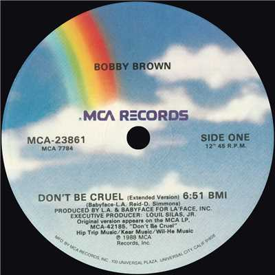 アルバム/Don't Be Cruel (Remixes)/Bobby Brown