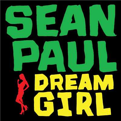 シングル/Dream Girl (feat. Iecca) [Remix]/Sean Paul