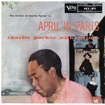 アルバム/The Genius Of Charlie Parker #2: April In Paris/Charlie Parker
