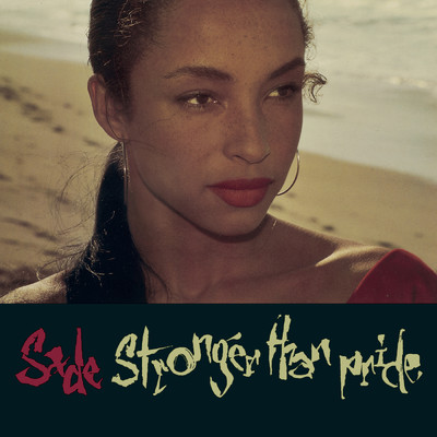 Love Is Stronger Than Pride/Sade