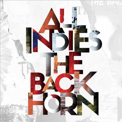 アルバム/ALL INDIES THE BACK HORN/THE BACK HORN