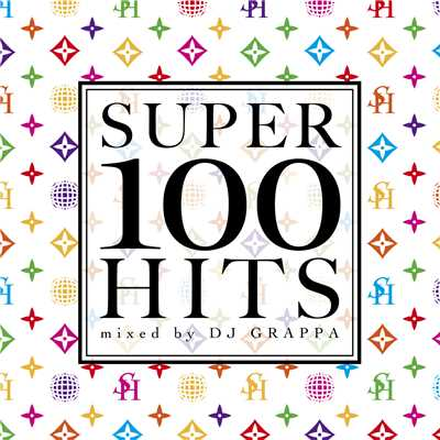 アルバム/SUPER 100 HITS mixed by DJ GARAPPA Vol.2/DJ GRAPPA