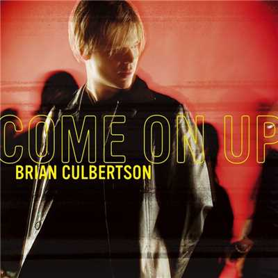 アルバム/Come On Up/Brian Culbertson