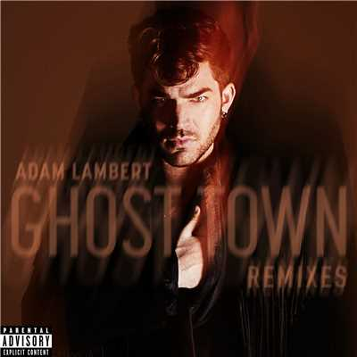 アルバム/Ghost Town (Remixes)/Adam Lambert