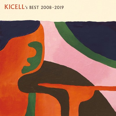 Kicell's Best 2008-2019/キセル