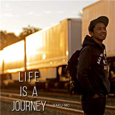 シングル/LIFE IS A JOURNEY/GAKU-MC