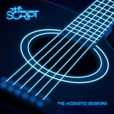 アルバム/Acoustic Sessions/The Script