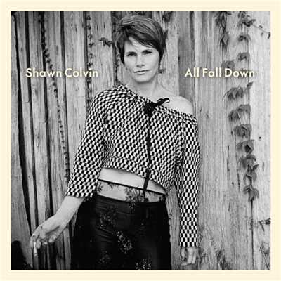 アルバム/All Fall Down/Shawn Colvin