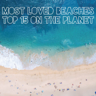 ハイレゾアルバム/世界の美しい「ビーチ」TOP15 〜 MOST LOVED BEACHES TOP 15 ON THE PLANET/VAGALLY VAKANS
